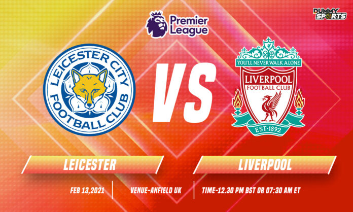 Leicester vs Liverpool time, date and Venue